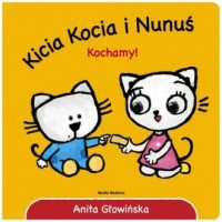 Kicia Kocia i Nunuś. Kochamy! - okładka książki