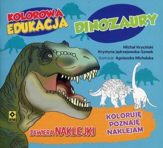 Kolorowa edukacja. Dinozaury - okładka książki
