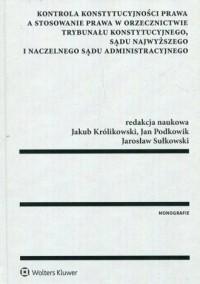 Kontrola konstytucyjności prawa - okładka książki