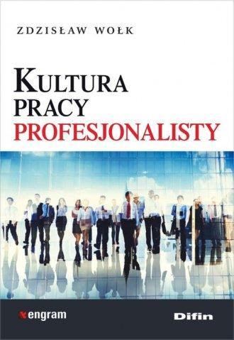 Kultura pracy profesjonalisty - okładka książki