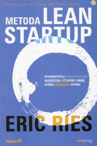Metoda Lean Startup. Wykorzystaj - okładka książki