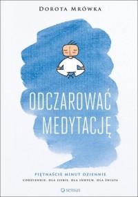 Odczarować medytację - okładka książki