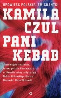 Pani Kebab. Opowieść polskiej emigrantki - okładka książki