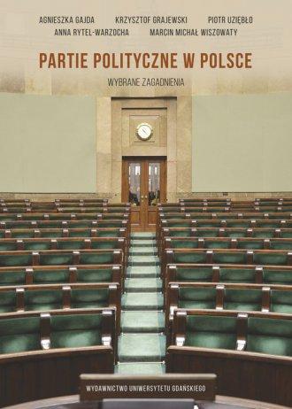 Partie polityczne w Polsce. Wybrane - okładka książki