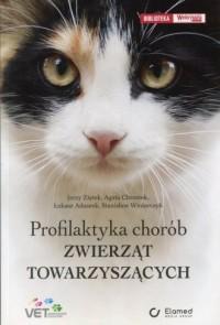 Profilaktyka chorób zwierząt towarzyszących - okładka książki