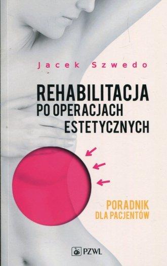 Rehabilitacja po operacjach estetycznych. - okładka książki