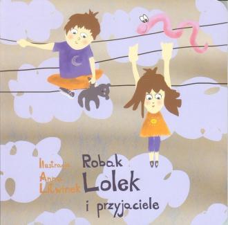 Robak Lolek i przyjaciele - okładka książki