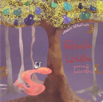 Robak Lolek poznaje zwierzęta - okładka książki
