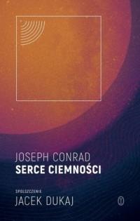 Serce ciemności - Conrad Joseph - okładka książki