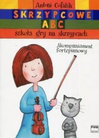 Skrzypcowe ABC. Szkoła gry na skrzypcach cz. I-II. Akompaniament fortepianowy - okładka książki