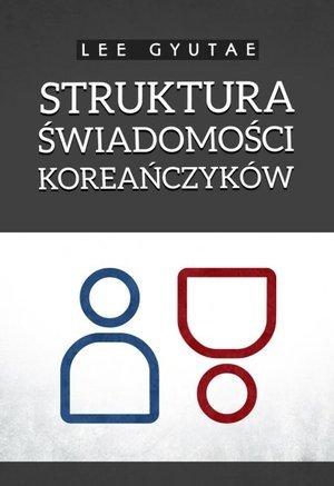 Struktura świadomości Koreańczyków - okładka książki