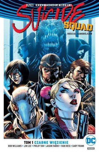 Suicide Squad. Tom 1. Czarne więzienie - okładka książki