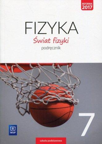 Świat fizyki 7. Szkoła podsatwowa. - okładka podręcznika