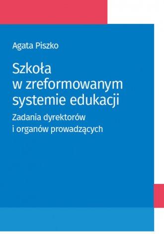 Szkoła w zreformowanym systemie - okładka książki