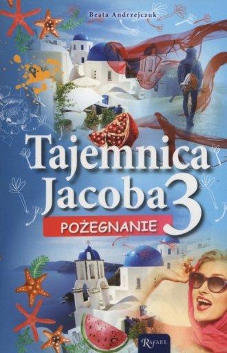Tajemnica Jacoba 3 Pożegnanie - okładka książki