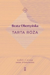 Tarta róża - Beata Obertyńska - okładka książki