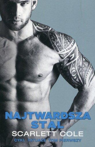 Tatuaże. Tom 1. Najtwardsza stal - okładka książki
