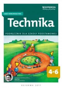 Technika 4-6. Szkoła podstawowa. Podręcznik. Część komunikacyjna - okładka podręcznika