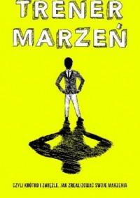 Trener Marzeń - okładka książki