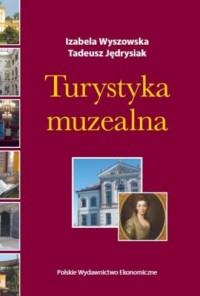 Turystyka muzealna - okładka książki