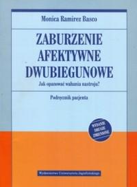 Zaburzenia afektywne dwubiegunowe. - okładka książki