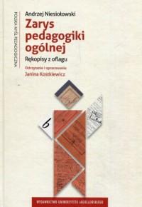 Zarys pedagogiki ogólnej. Rękopisy z oflagu. Seria: Polska myśl pedagogiczna - okładka książki