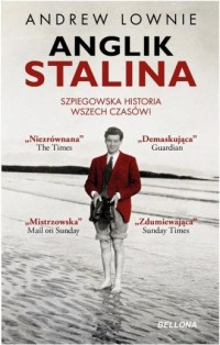 Anglik Stalina. Szpiegowska historia wszech czasów - okładka książki