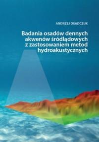 Badania osadów dennych akwenów - okładka książki