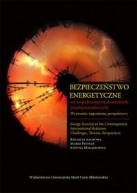 Bezpieczeństwo energetyczne we - okładka książki