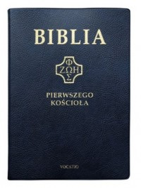 Biblia Pierwszego Kościoła - Wydawnictwo - okładka książki