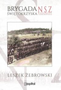 Brygada Świętokrzyska NSZ w fotografiach i dokumentach - okładka książki