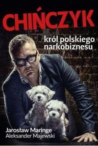 Chińczyk król polskiego narkobiznesu - okładka książki