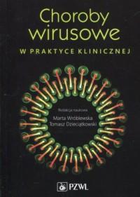 Choroby wirusowe w praktyce klinicznej - okładka książki