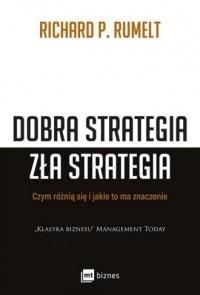 Dobra strategia zła strategia. - okładka książki