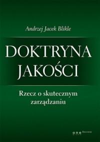 Doktryna jakości Rzecz o skutecznym - okładka książki