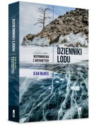 Dzienniki lodu. Wspomnienia z Antarktydy - okładka książki