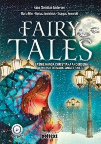 Fairy Tales. Baśnie Hansa Christiana Andersena w wersji do nauki angielskiego - okładka książki