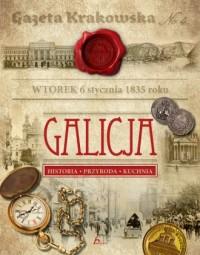 Galicja. Historia. Przyroda. Kuchnia - okładka książki
