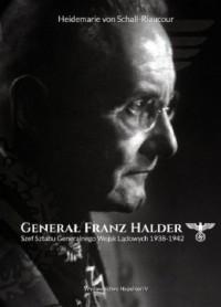 Generał Franz Halder. Szef Sztabu - okładka książki