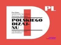 Ilustrowany elementarz polskiego dizajnu. czyli 100 projektów narysowanych przez 25 ilustratorów - okładka książki