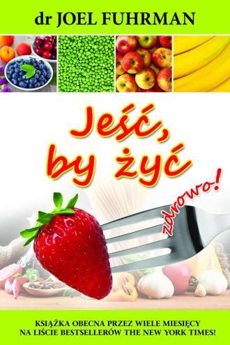 Jeść by żyć - okładka książki