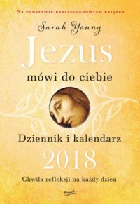 Jezus mówi do ciebie. Dziennik i kalendarz 2018 - okładka książki