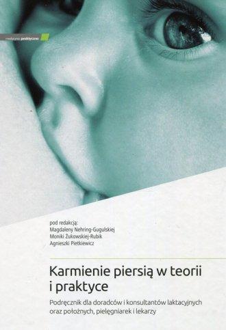 Karmienie piersią w teorii i praktyce. - okładka książki