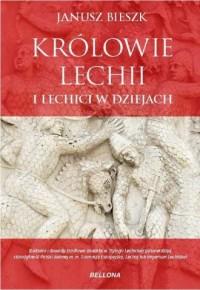 Królowie Lechii i Lechici w dziejach - okładka książki