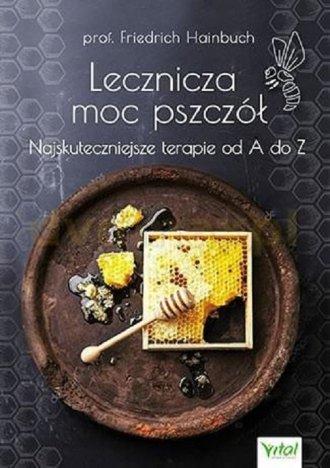 Lecznicza moc pszczół - okładka książki