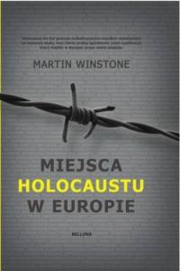 Miejsca Holocaustu w Europie - okładka książki