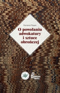 O powołaniu adwokatury i sztuce obrończej - okładka książki