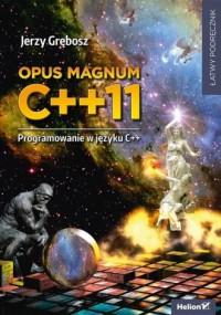 Opus magnum C++11. Programowanie - okładka książki