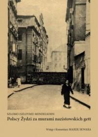 Polscy Żydzi za murami nazistowskich - okładka książki