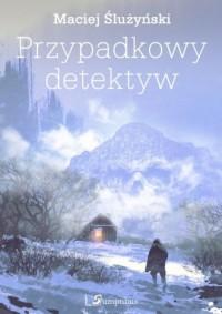 Przypadkowy detektyw - okładka książki
